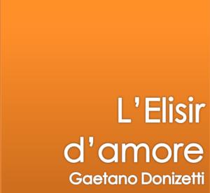 L'Elisir d'Amore @ Teatro Duse, Bologna